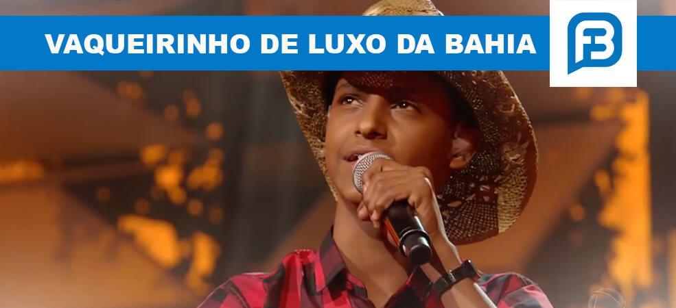 Vaqueirinho de Luxo da Bahia