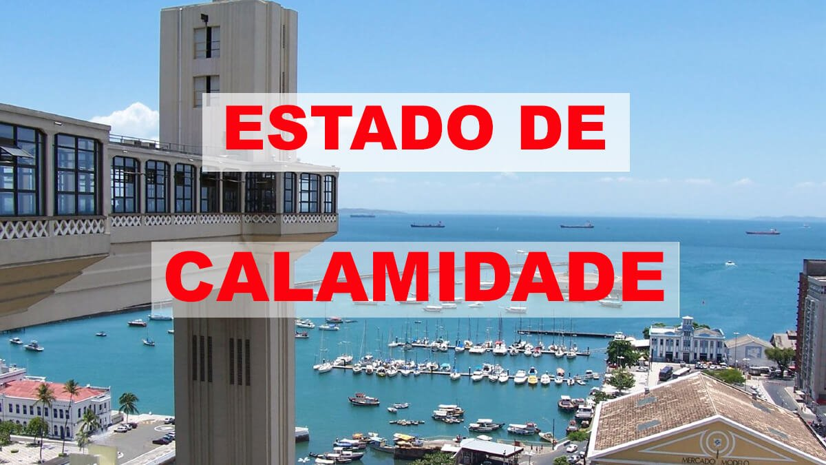 Governo volta a declarar estado de calamidade na Bahia