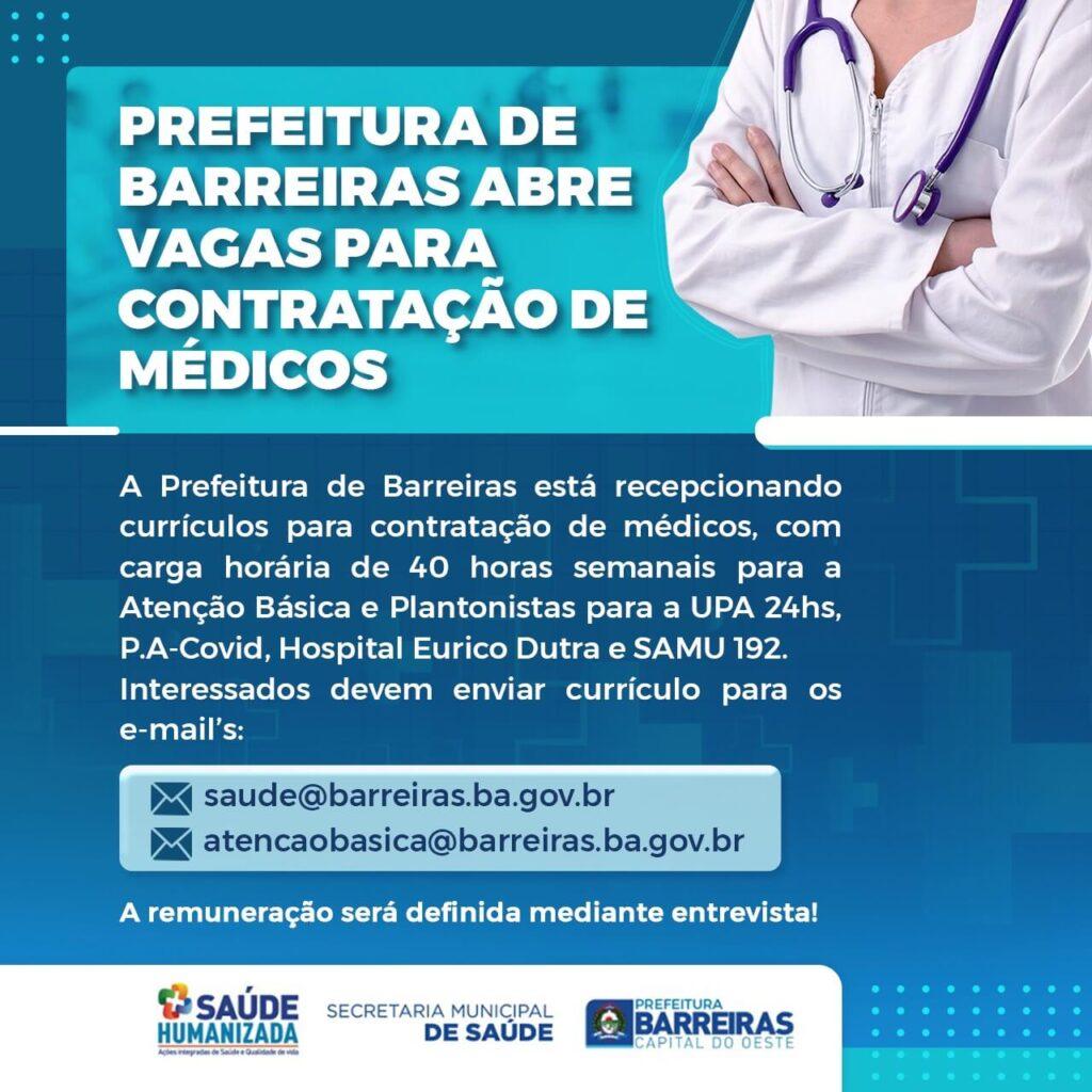 Prefeitura de Barreiras está contratando médicos. Saiba como se candidatar!