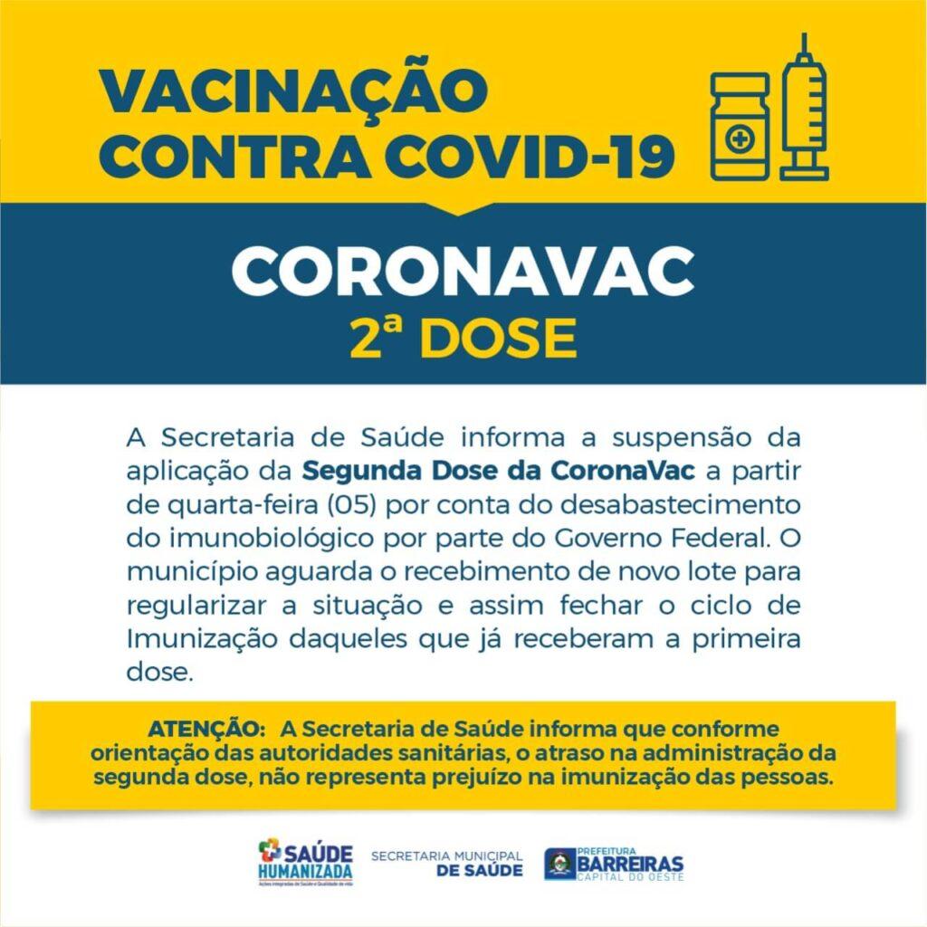 Aplicação da Segunda dose da CoronaVac está suspensa em Barreiras