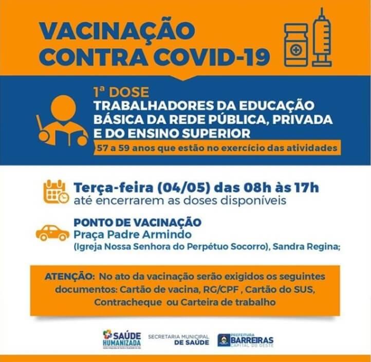 Trabalhadores da educação da rede pública, privada e Ensino Superior de Barreiras, entre 57 e 59 anos, receberão a vacina contra COVID-19.