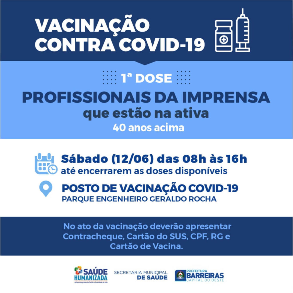 Lactantes e profissionais da imprensa de Barreiras serão vacinados neste sábado (12)