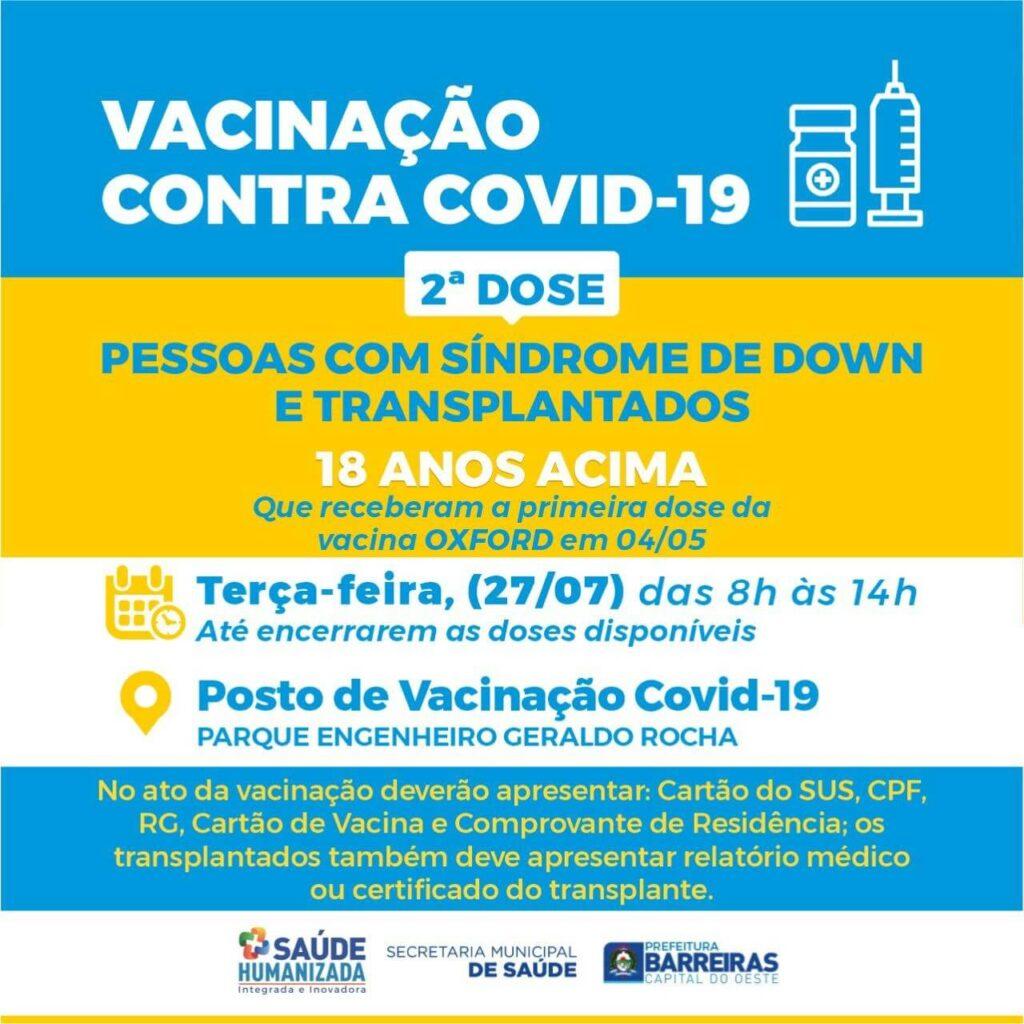Pessoas com síndrome de down e transplantados com 18 anos ou mais receberão 2ª dose de vacina nesta terça (27) em Barreiras