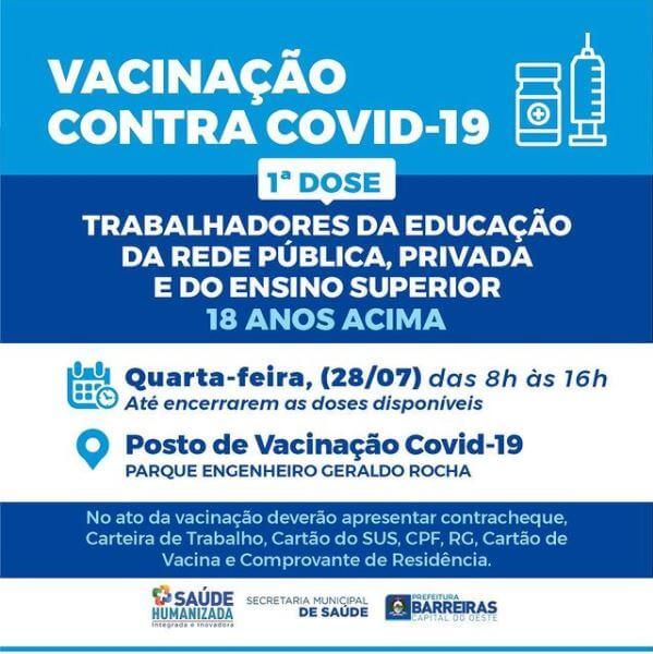 Trabalhadores da educação a partir de 18 anos receberão 1ª dose de vacina contra COVID-19 nesta quarta (28) em Barreiras