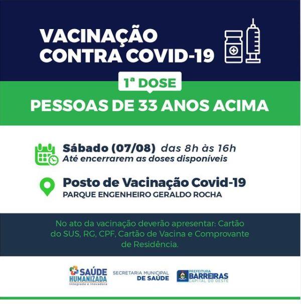 Pessoas a partir de 33 anos serão vacinadas contra COVID-19 neste sábado (07) em Barreiras