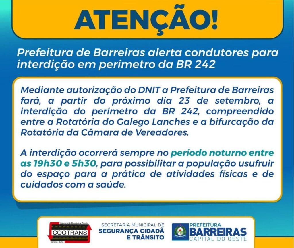 Prefeitura de Barreiras vai interditar trecho da BR 242 a partir desta quarta (23)